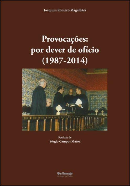 Provocações: por dever de ofício (1987-2014)