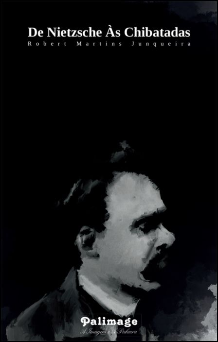 De Nietzsche às Chibatadas