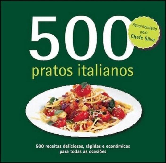 500 Receitas: Pratos Italianos