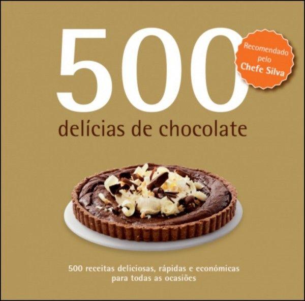 500 Delícias de Chocolate