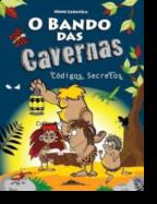 O Bando das Cavernas 4: Códigos Secretos