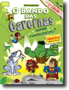 O Bando das Cavernas 5 - Super Fantásticos!