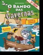 O Bando das Cavernas 6 - Todos a Bordo!