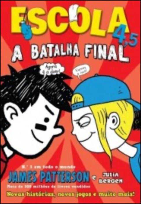 Escola 4,5: A batalha final