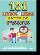 101 Livros para Leres antes de Cresceres