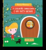 Contos Clássicos 1 - A Caracóis Dourados e os Três Ursos