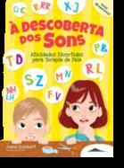 À Descoberta dos Sons - Atividades Divertidas para Terapia da Fala