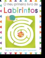 O Meu Primeiro Livro de Labirintos