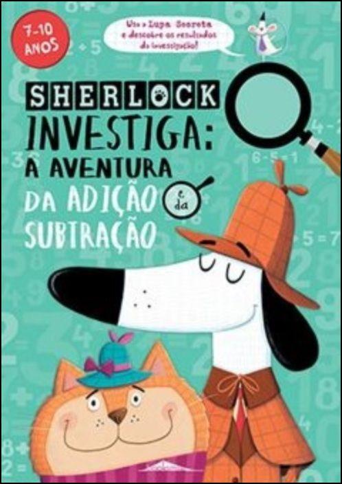 Sherlock Investiga: A Aventura da Adição e da Subtração