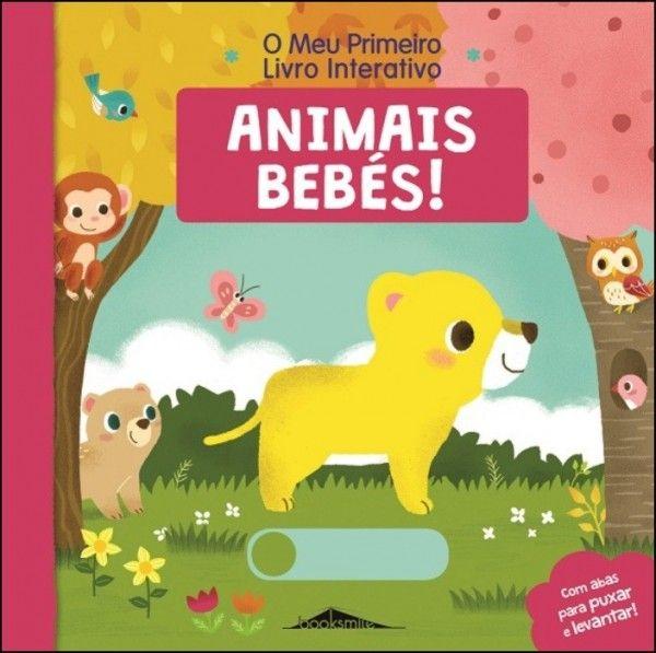 O Meu Primeiro Livro Interativo 4 - Animais Bebés!