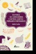 História da Carochinha e Outros Contos Populares Portugueses