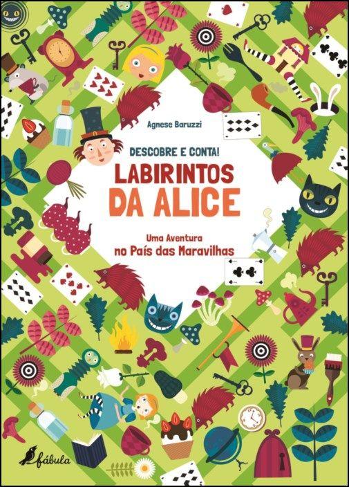 Descobre e Conta! Labirintos da Alice