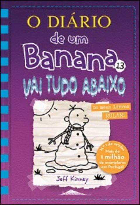 O Diário de um Banana 13: Vai Tudo Abaixo