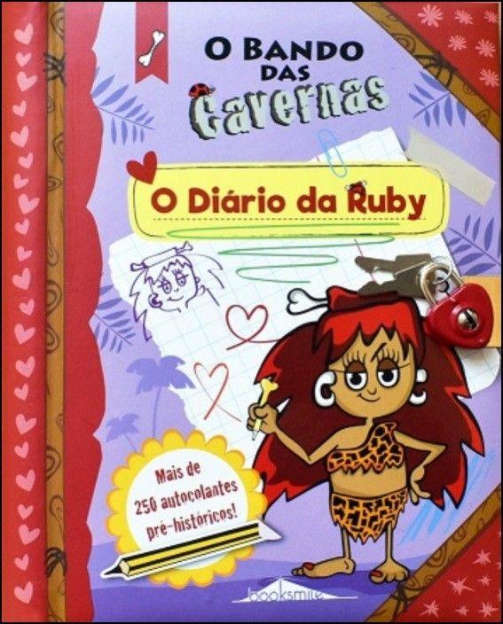 O Bando das Cavernas - O Diário da Ruby