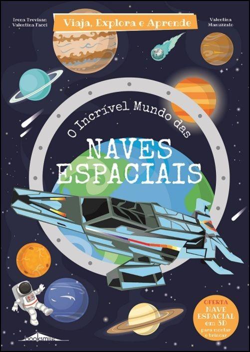 O Incrível Mundo das Naves Espaciais