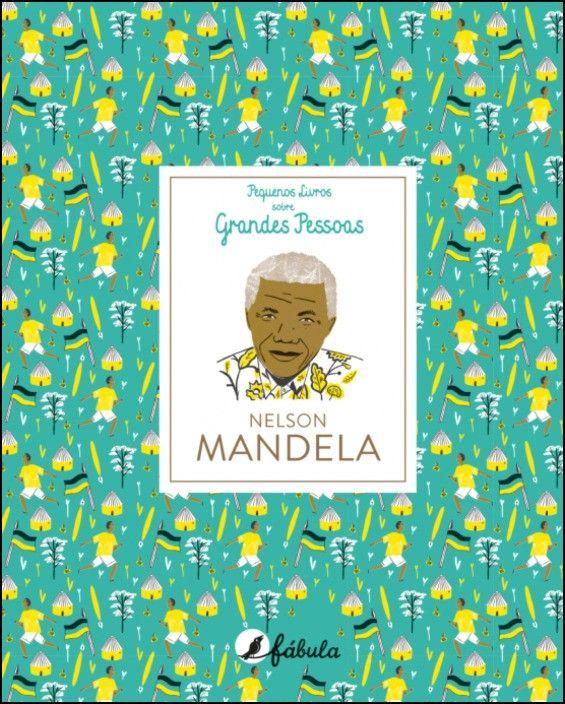 Pequenos Livros sobre Grandes Pessoas 6: Nelson Mandela