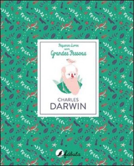 Pequenos Livros sobre Grandes Pessoas 4 - Charles Darwin