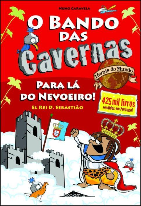 O Bando das Cavernas-Heróis do Mundo 2 - Para Lá do Nevoeiro!