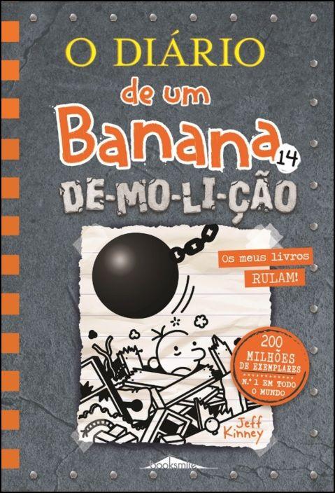 O Diário de um Banana 14: De-mo-li-ção (Edição de Colecionador)