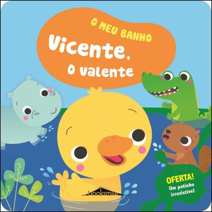 O Meu Banho 2 - Vicente, o Valente