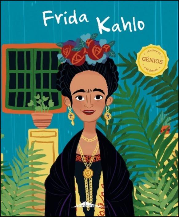 Génios 12 - Frida Kahlo