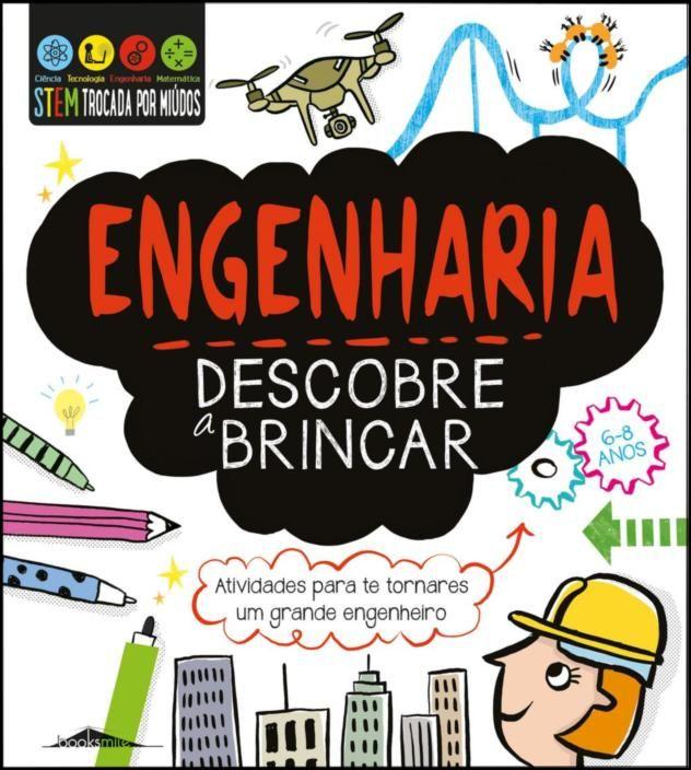 Engenharia: Descobre a Brincar