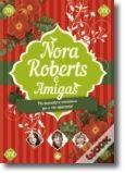 Caixa Nora Roberts e Amigas - Irmãos de Sangue + Frutos Proibidos + Romance Atribulado
