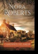 Trilogia Primos O'Dwyer: caminhos do amor - Livro 1