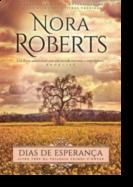 Trilogia Primos O'Dwyer: dias de esperança - Livro 3