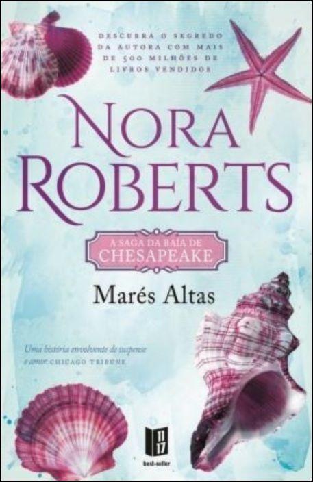 Marés Altas - A Saga da Baía de Chesapeake - Livro Dois