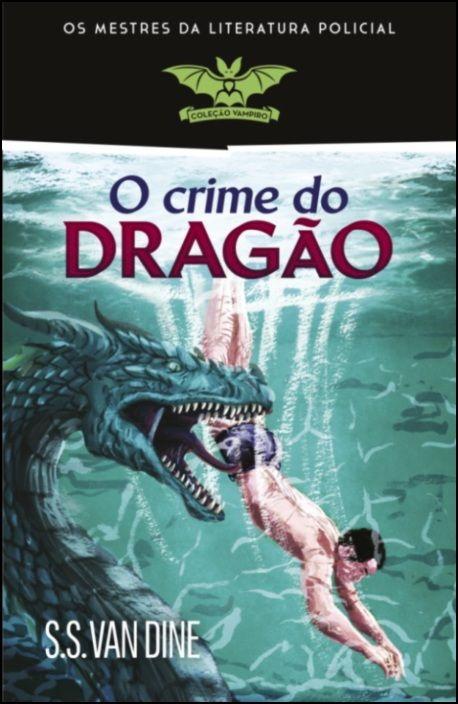O Crime do Dragão