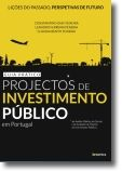 Projectos de Investimento Público em Portugal: guia prático