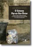 O Sistema Pay As You Throw: Estudo Sobre Implementação no Centro Histórico de Gu