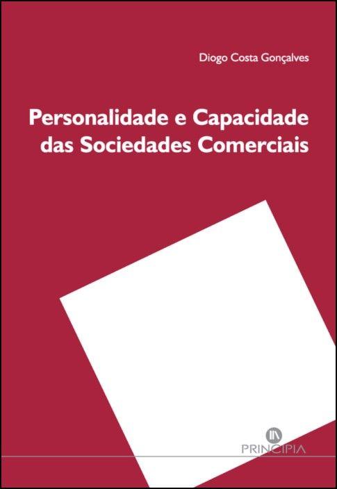 Personalidade e Capacidade das Sociedades Comerciais