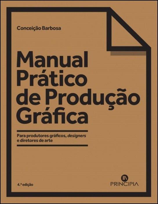 Manual Prático de Produção Gráfica