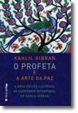 O Profeta e a Arte da Paz