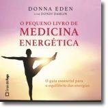 O Pequeno Livro da Medicina Energética