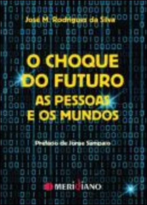 O Choque do Futuro: as pessoas e os mundos