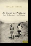 As Praias de Portugal: guia do banhista e do viajante