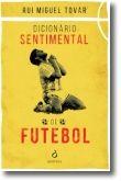 Dicionário Sentimental de Futebol