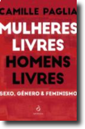 Mulheres Livres, Homens Livres - Sexo, Género & Feminismo