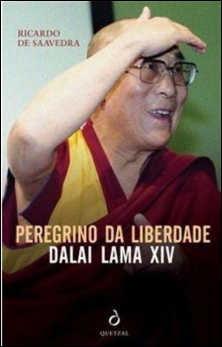 Peregrino da Liberdade - Dalai Lama XIV