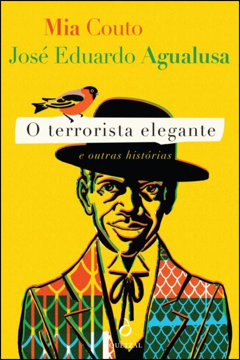 O Terrorista Elegante e Outras Histórias