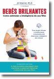 Bebés Brilhantes: como estimular a inteligência do seu filho