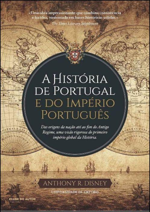 A História de Portugal e do Império Português