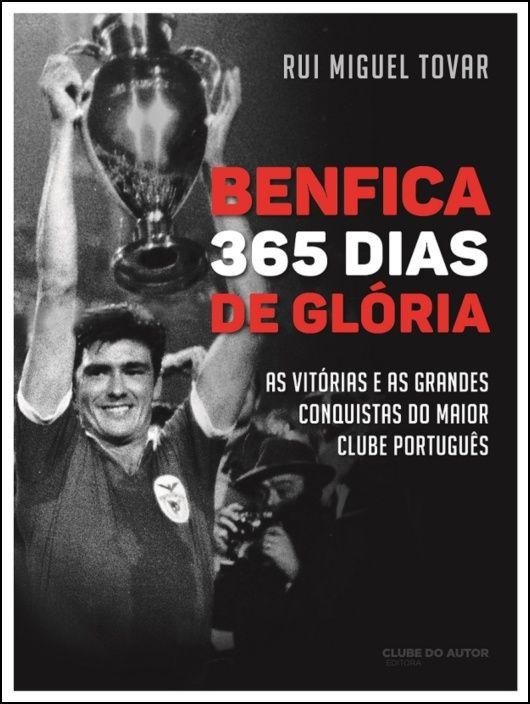 Benfica - 365 Dias de Glória