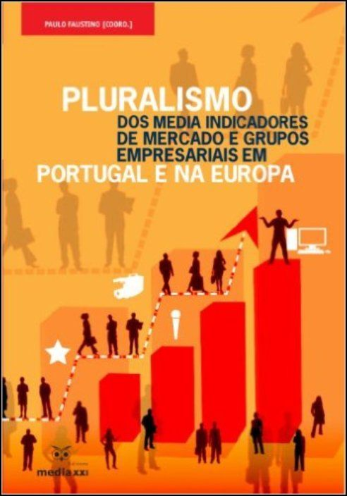 Pluralismo dos Media Indicadores de Mercado e Grupos Empresariais