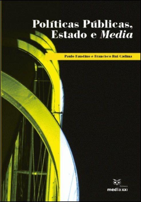 Políticas Públicas, Estado e Media