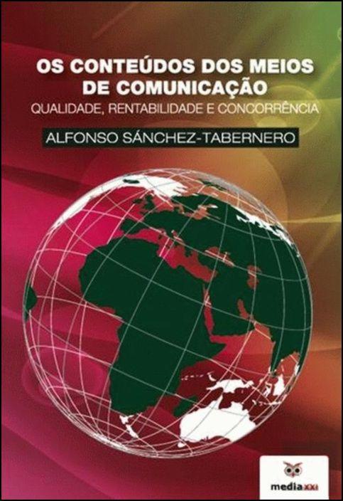 Os Conteúdos dos Meios de Comunicação