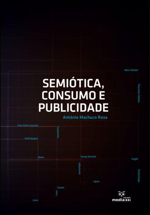Semiótica, Consumo e Publicidade